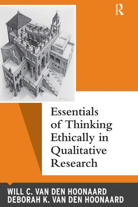 Essentials of Thinking Ethically in Qualitative Research: 1st Edition (e-Book) book cover