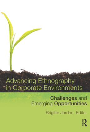 Advancing Ethnography in Corporate Environments: Challenges and Emerging Opportunities (Paperback) book cover