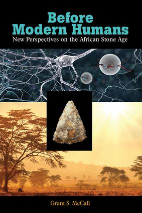 Before Modern Humans: New Perspectives on the African Stone Age, 1st Edition (Hardback) book cover