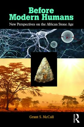 Before Modern Humans: New Perspectives on the African Stone Age, 1st Edition (Paperback) book cover