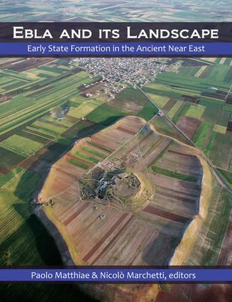 Ebla and its Landscape: Early State Formation in the Ancient Near East, 1st Edition (Hardback) book cover