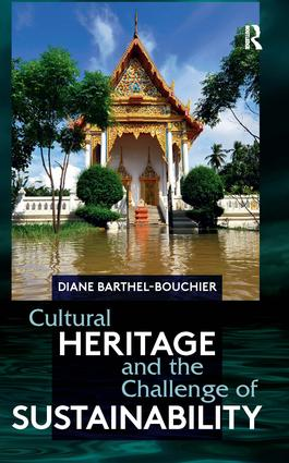 Cultural Heritage and the Challenge of Sustainability: 1st Edition (Hardback) book cover