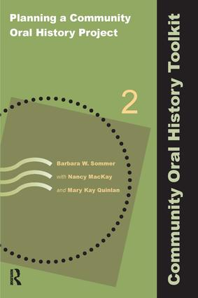 Planning a Community Oral History Project: 1st Edition (Paperback) book cover