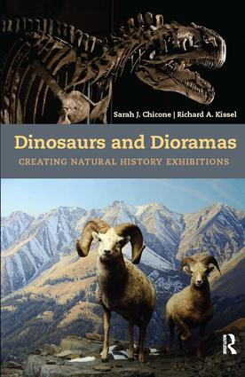 Dinosaurs and Dioramas: Creating Natural History Exhibitions, 1st Edition (Hardback) book cover