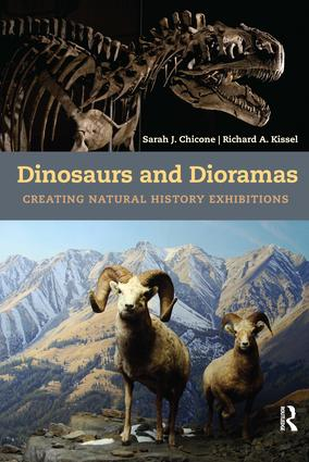 Dinosaurs and Dioramas: Creating Natural History Exhibitions, 1st Edition (Paperback) book cover