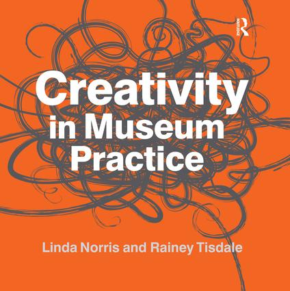 Creativity in Museum Practice (Paperback) book cover