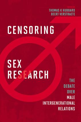 Censoring Sex Research: The Debate over Male Intergenerational Relations, 1st Edition (Paperback) book cover