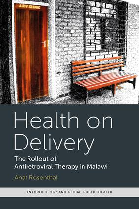 Health on Delivery: The Rollout of Antiretroviral Therapy in Malawi (Paperback) book cover