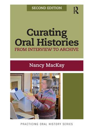 Curating Oral Histories: From Interview to Archive book cover