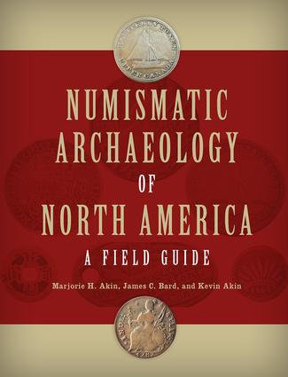Numismatic Archaeology of North America: A Field Guide book cover