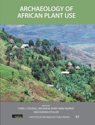 Archaeology of African Plant Use: 1st Edition (Hardback) book cover