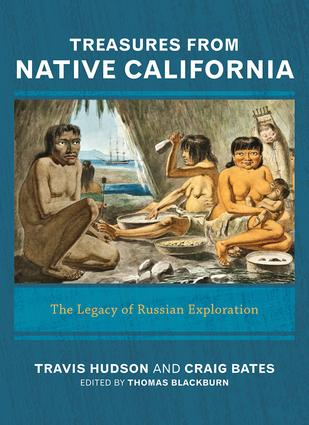 Treasures from Native California: The Legacy of Russian Exploration, 1st Edition (Paperback) book cover