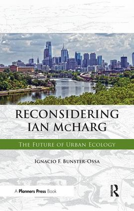 Reconsidering Ian McHarg: 1st Edition (Paperback) book cover