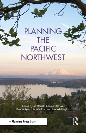 Planning the Pacific Northwest: 1st Edition (Paperback) book cover
