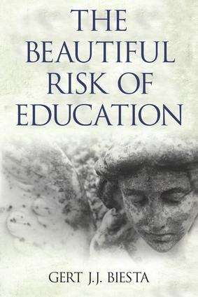 Beautiful Risk of Education: 1st Edition (Paperback) book cover