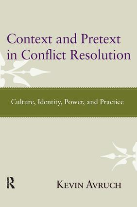 Context and Pretext in Conflict Resolution: Culture, Identity, Power, and Practice, 1st Edition (Paperback) book cover