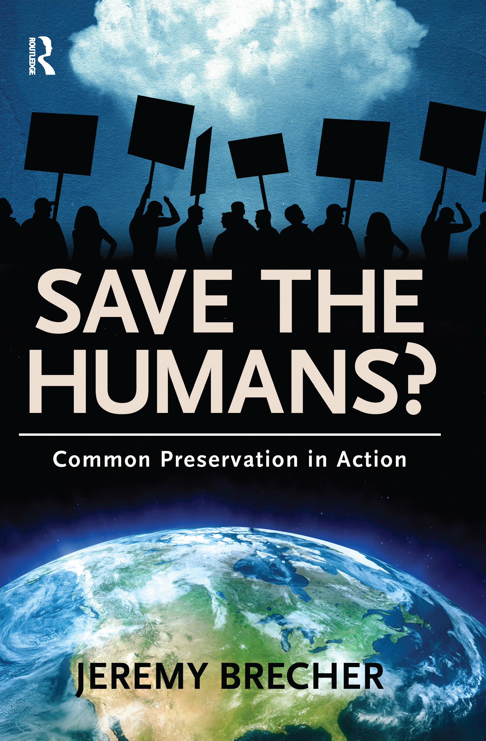 Save the Humans?: Common Preservation in Action, 1st Edition (Hardback) book cover