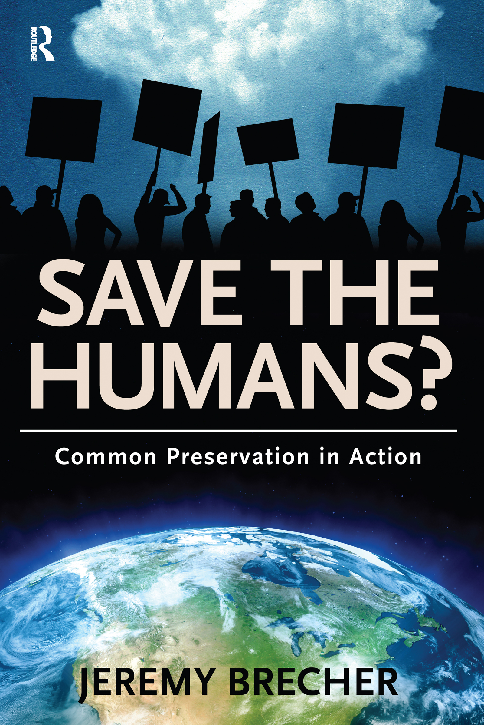 Save the Humans?: Common Preservation in Action, 1st Edition (e-Book) book cover
