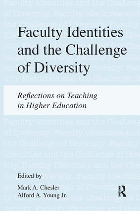 Faculty Identities and the Challenge of Diversity: Reflections on Teaching in Higher Education, 1st Edition (Hardback) book cover