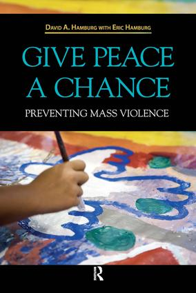Give Peace a Chance: Preventing Mass Violence book cover
