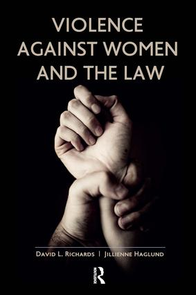 Violence Against Women and the Law: 1st Edition (Hardback) book cover