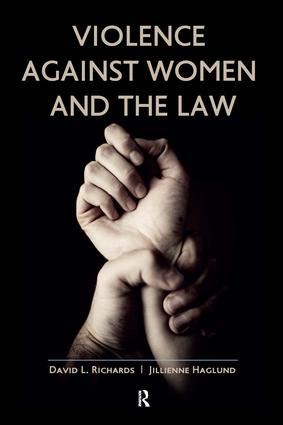 Violence Against Women and the Law: 1st Edition (Paperback) book cover