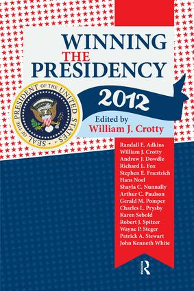 Winning the Presidency 2012: 1st Edition (Paperback) book cover