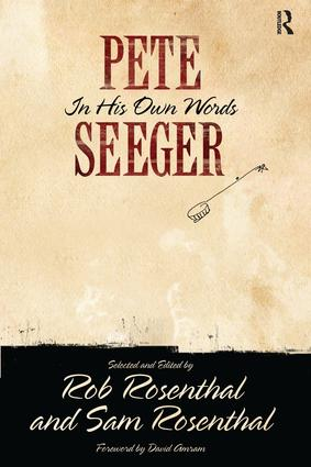 Pete Seeger in His Own Words: 1st Edition (Hardback) book cover