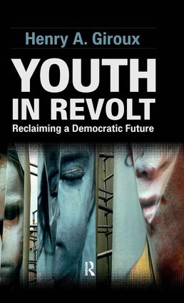 Youth in Revolt: Reclaiming a Democratic Future, 1st Edition (Hardback) book cover