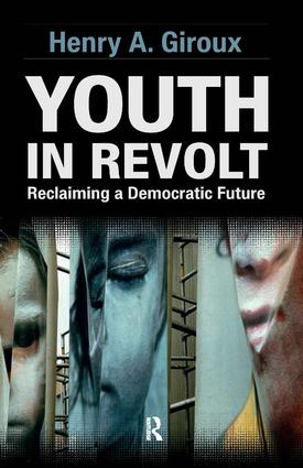 Youth in Revolt: Reclaiming a Democratic Future, 1st Edition (Paperback) book cover