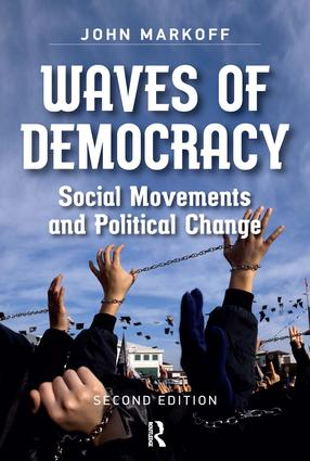 Waves of Democracy: Social Movements and Political Change, Second Edition, 2nd Edition (Hardback) book cover