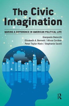 Civic Imagination: Making a Difference in American Political Life (Paperback) book cover