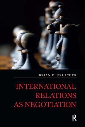 International Relations as Negotiation: 1st Edition (Hardback) book cover