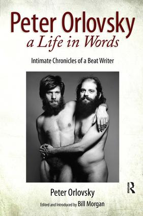 Peter Orlovsky, a Life in Words: Intimate Chronicles of a Beat Writer, 1st Edition (Hardback) book cover