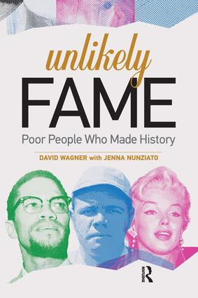 Unlikely Fame: Poor People Who Made History, 1st Edition (Paperback) book cover