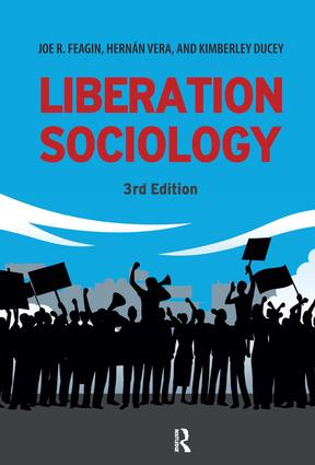 Liberation Sociology: 3rd Edition (Hardback) book cover