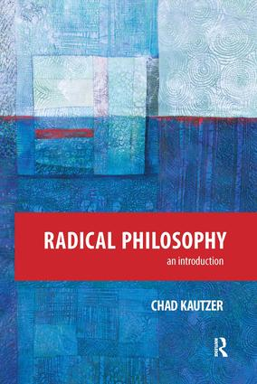 Radical Philosophy: An Introduction, 1st Edition (Hardback) book cover