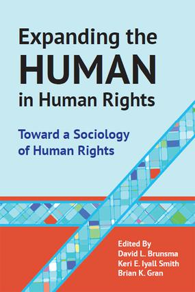 Expanding the Human in Human Rights: Toward a Sociology of Human Rights, 1st Edition (Paperback) book cover