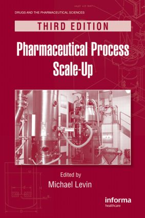 Pharmaceutical Process Scale-Up: 3rd Edition (Hardback) book cover