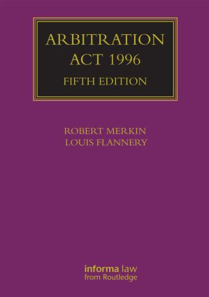 Arbitration Act 1996: 5th Edition (Hardback) book cover
