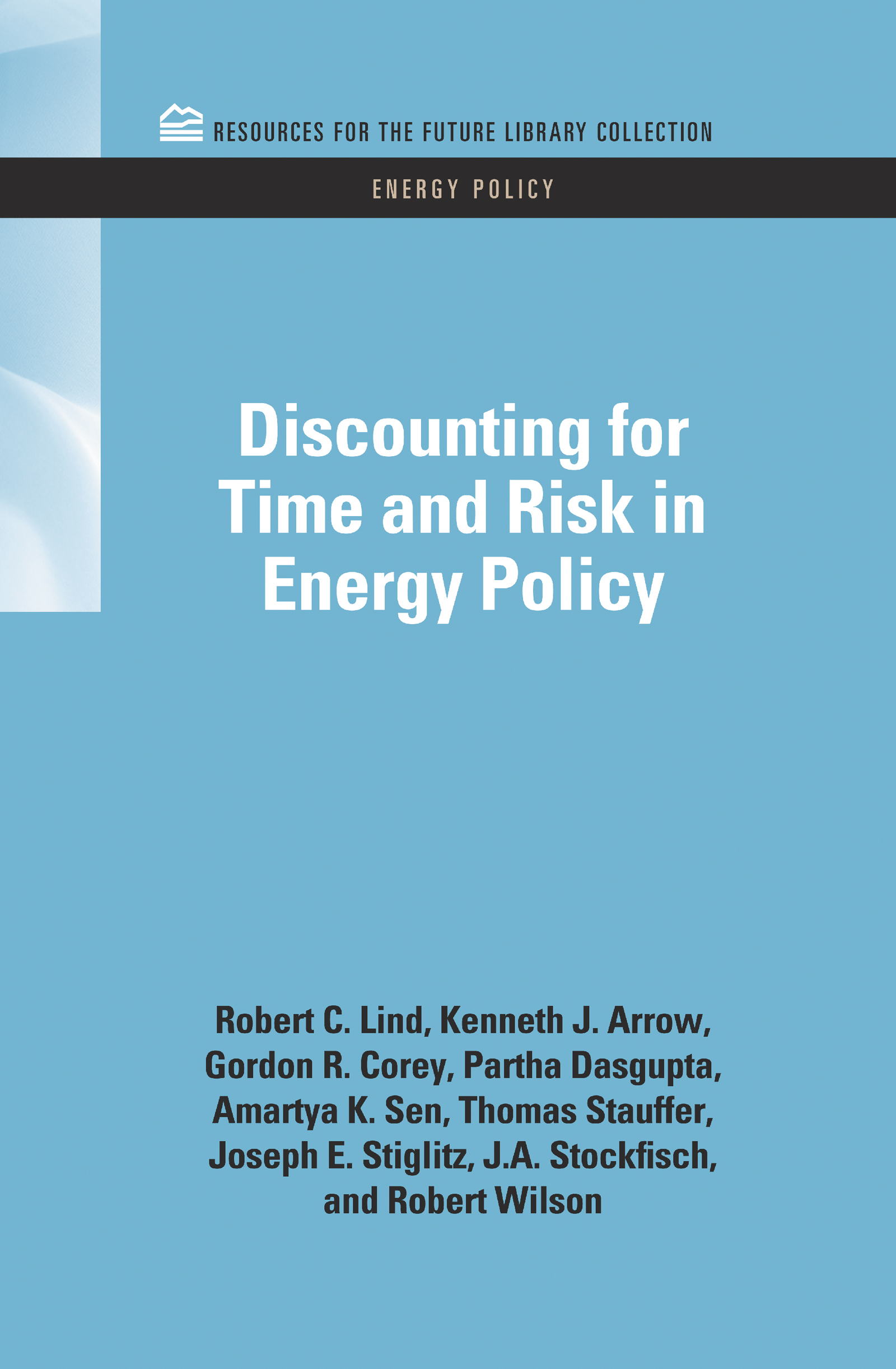 Discounting for Time and Risk in Energy Policy: 1st Edition (Hardback) book cover