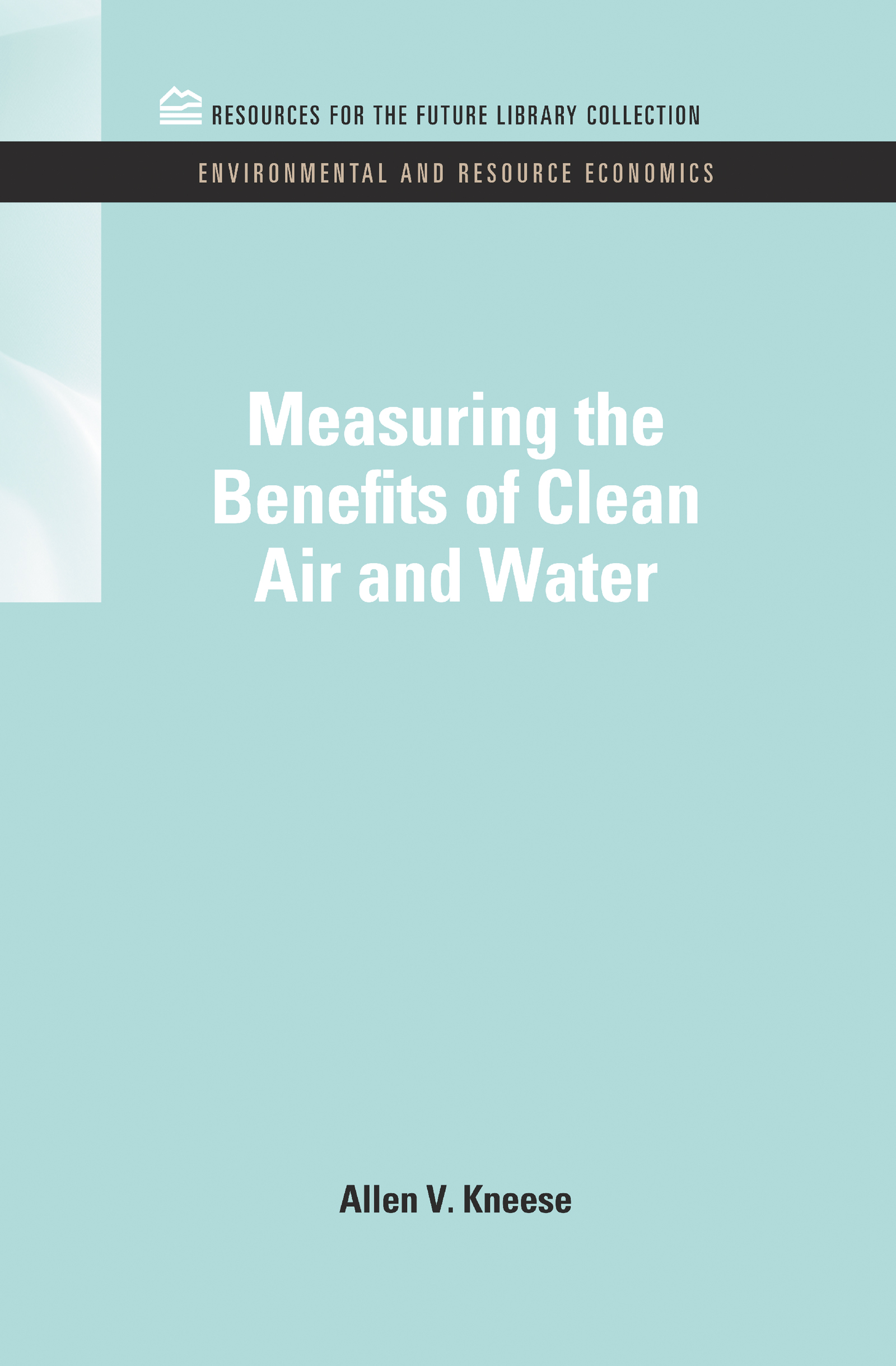 Measuring the Benefits of Clean Air and Water book cover