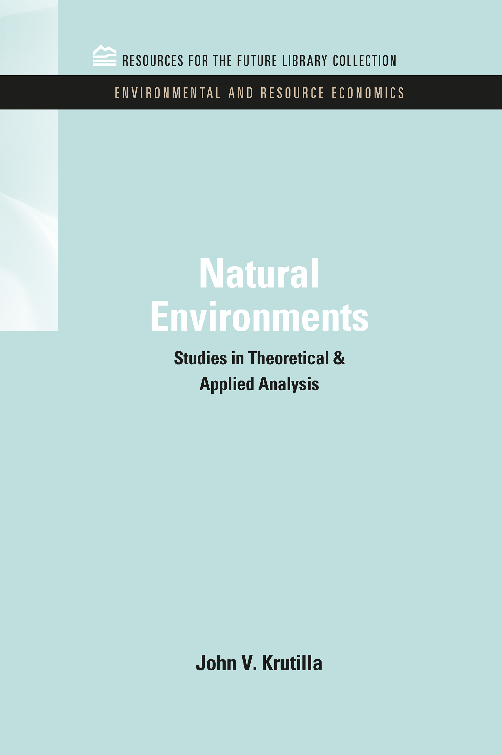 Natural Environments: Studies in Theoretical & Applied Analysis book cover