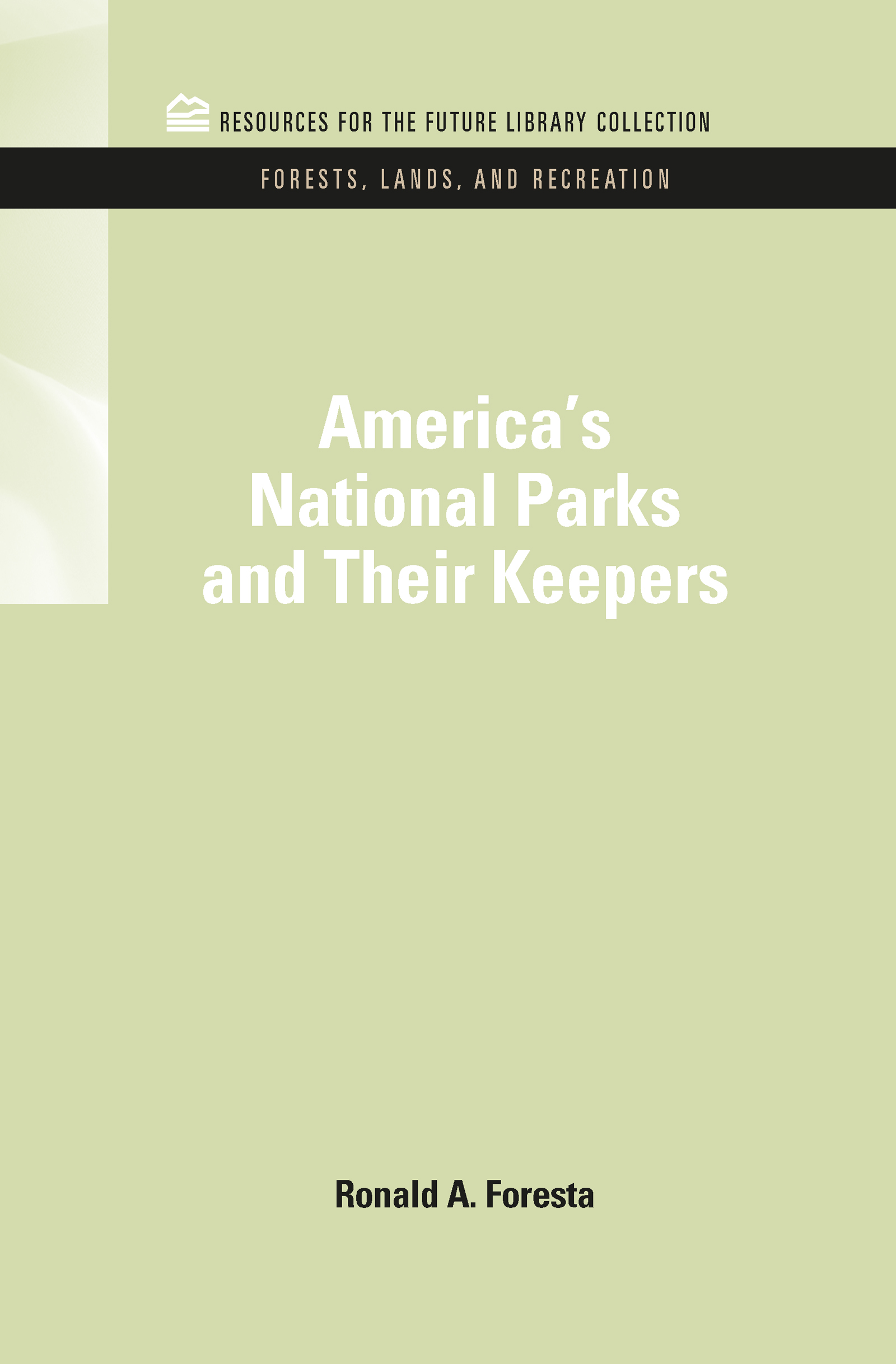 America's National Parks and Their Keepers book cover