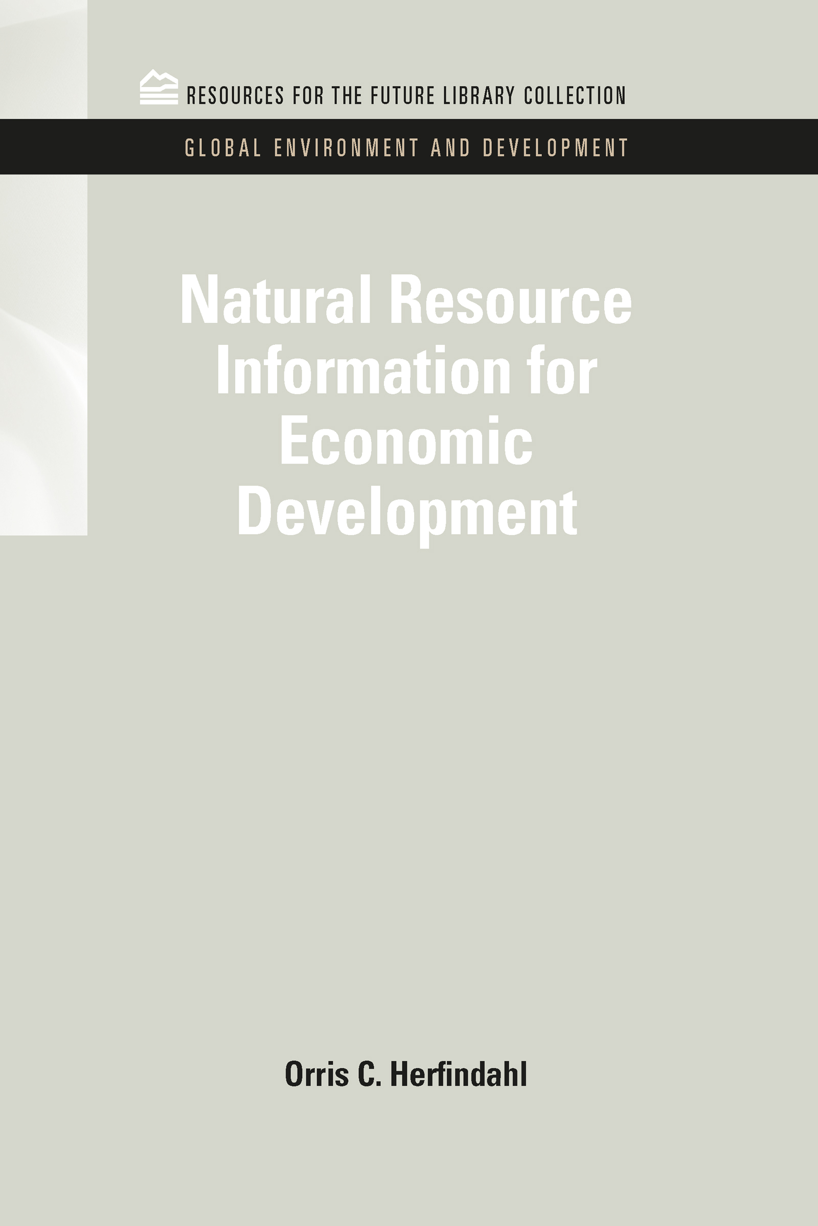 Natural Resource Information for Economic Development (Hardback) book cover