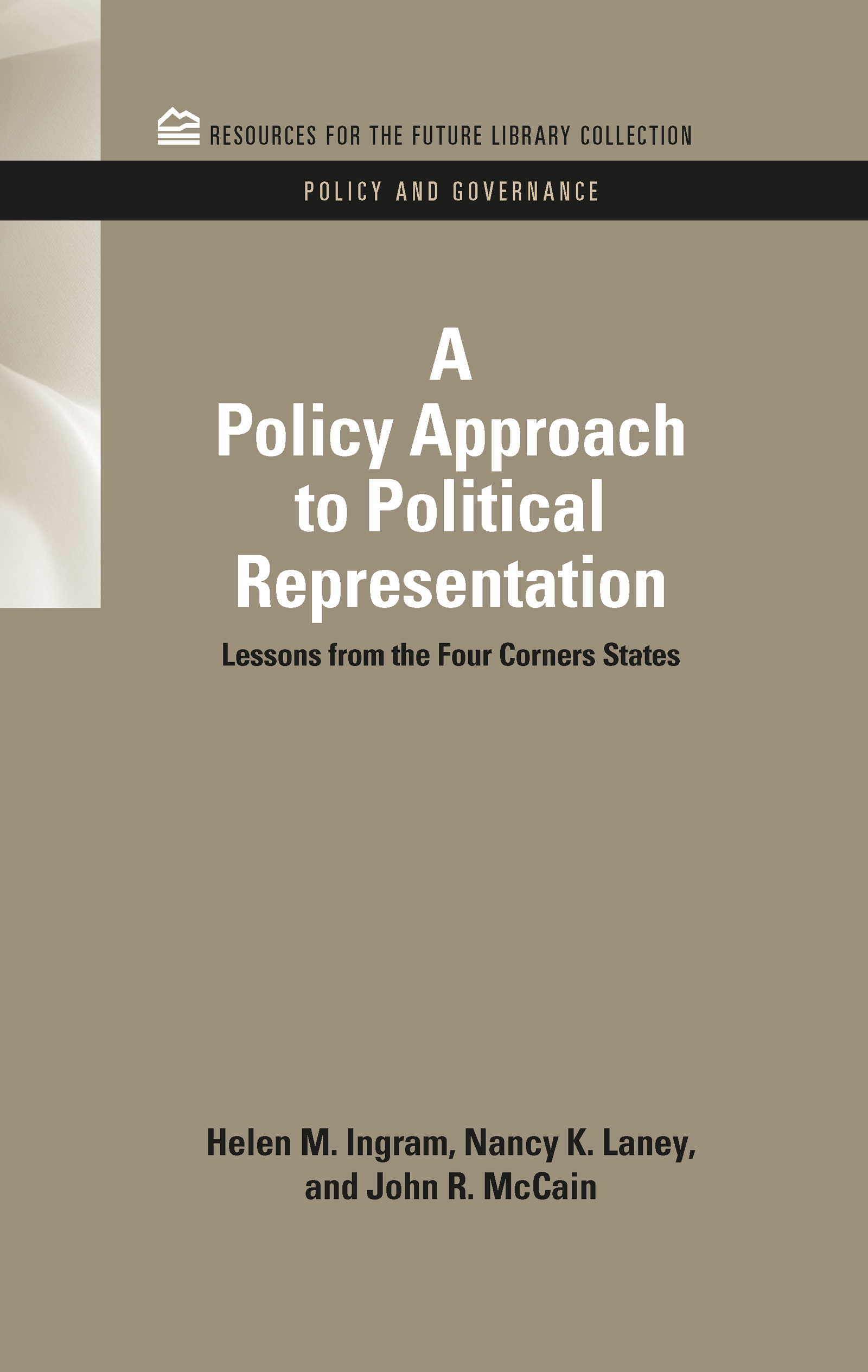 A Policy Approach to Political Representation: Lessons from the Four Corners States (Hardback) book cover