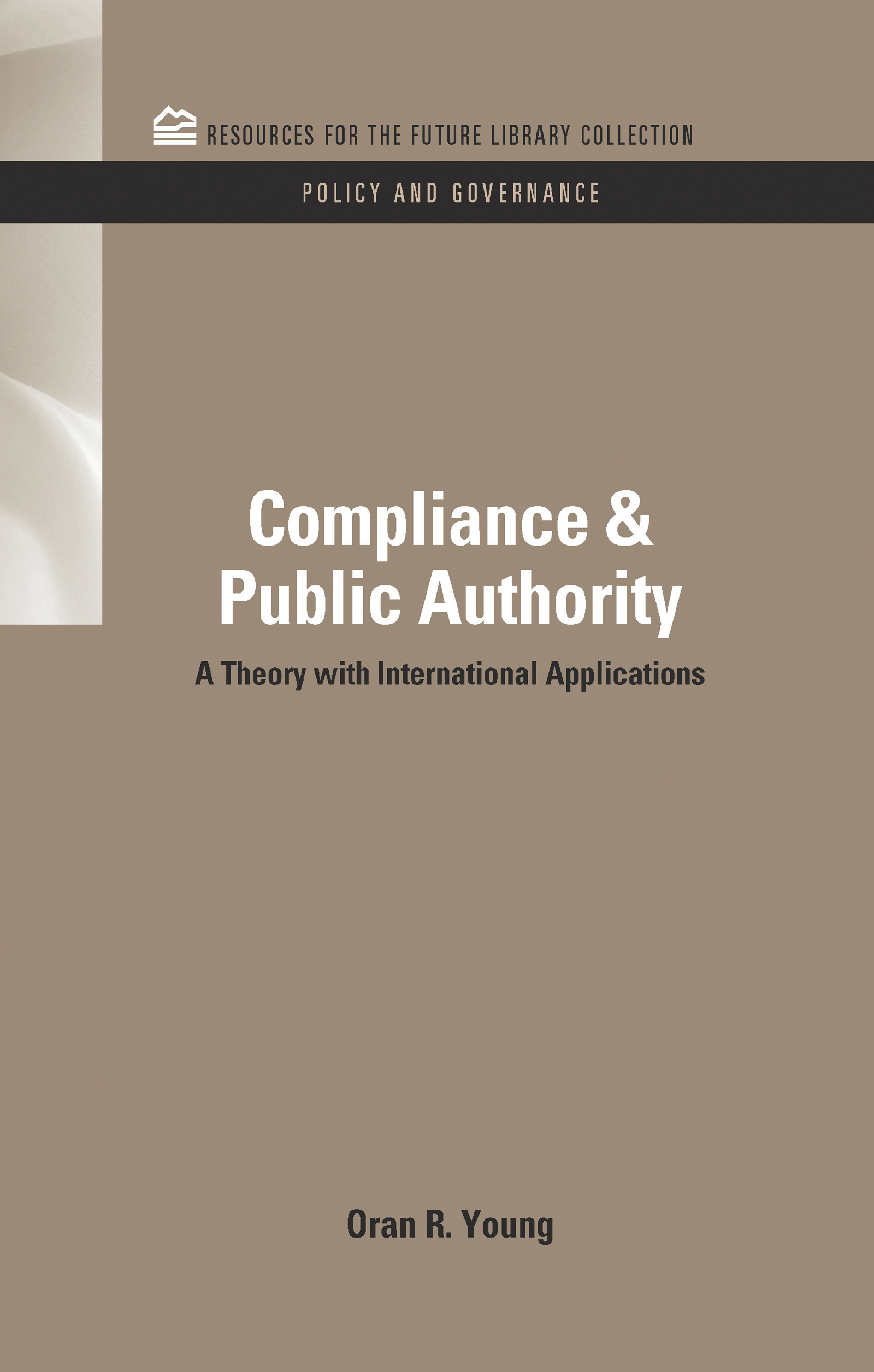 Compliance & Public Authority: A Theory with International Applications (Hardback) book cover