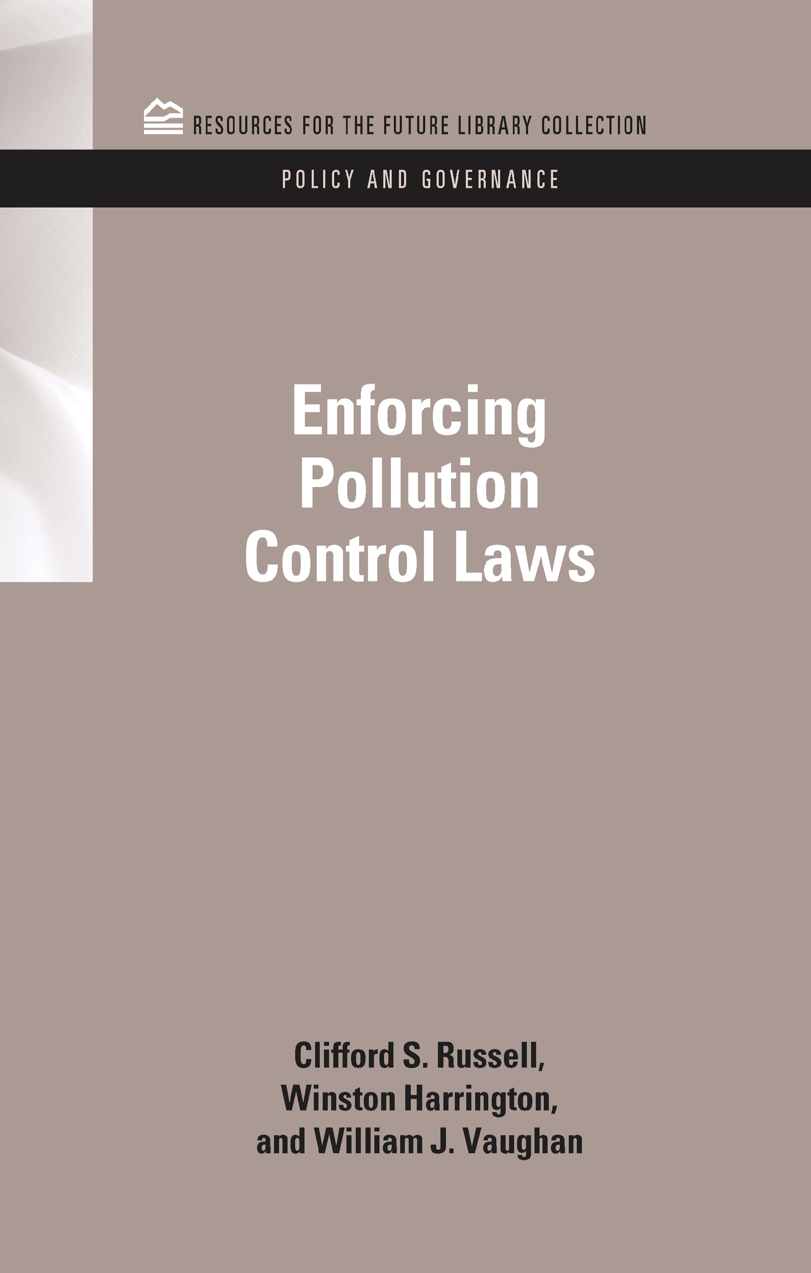Enforcing Pollution Control Laws (Hardback) book cover