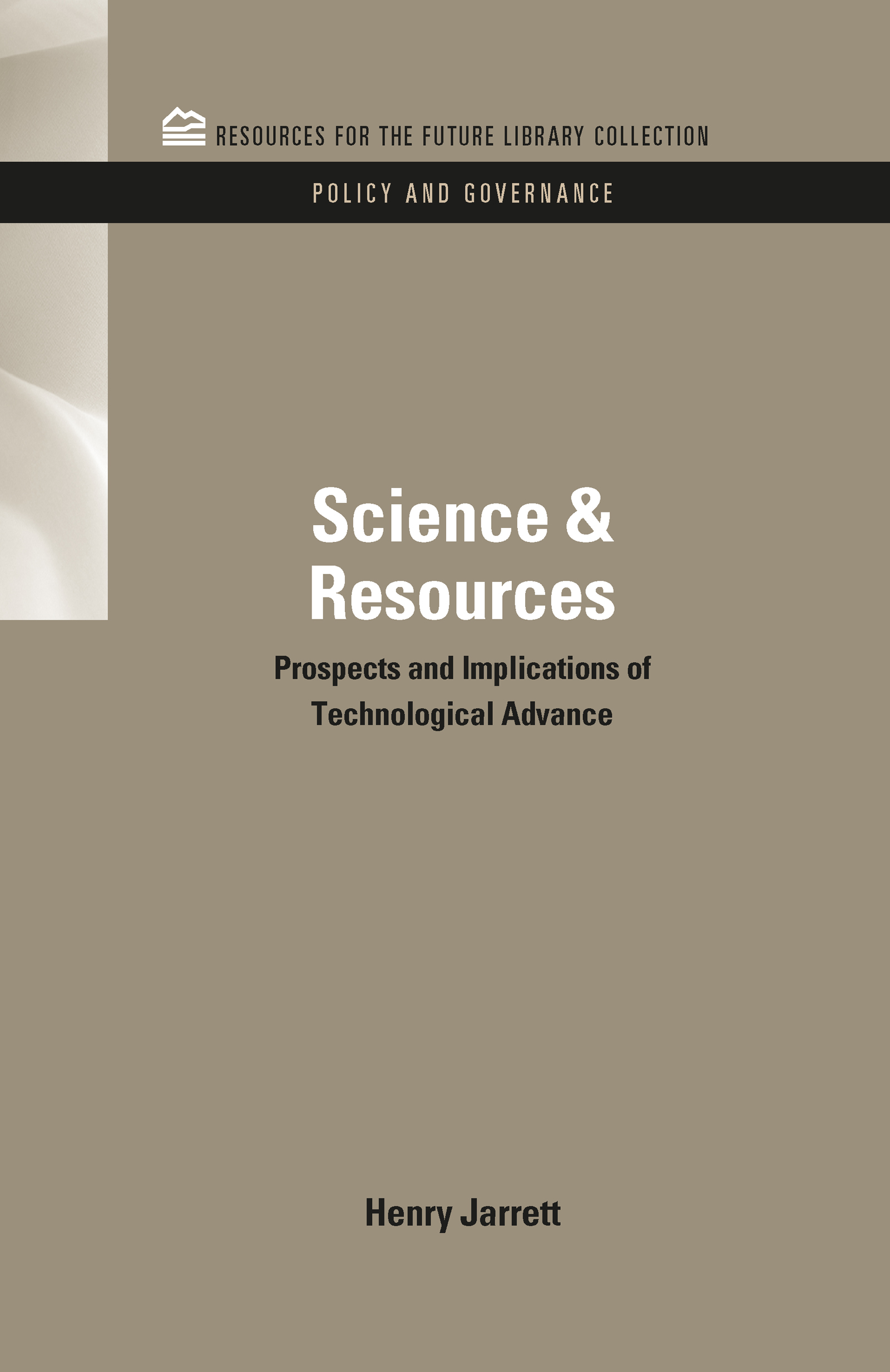 Science & Resources: Prospects and Implications of Technological Advance (e-Book) book cover