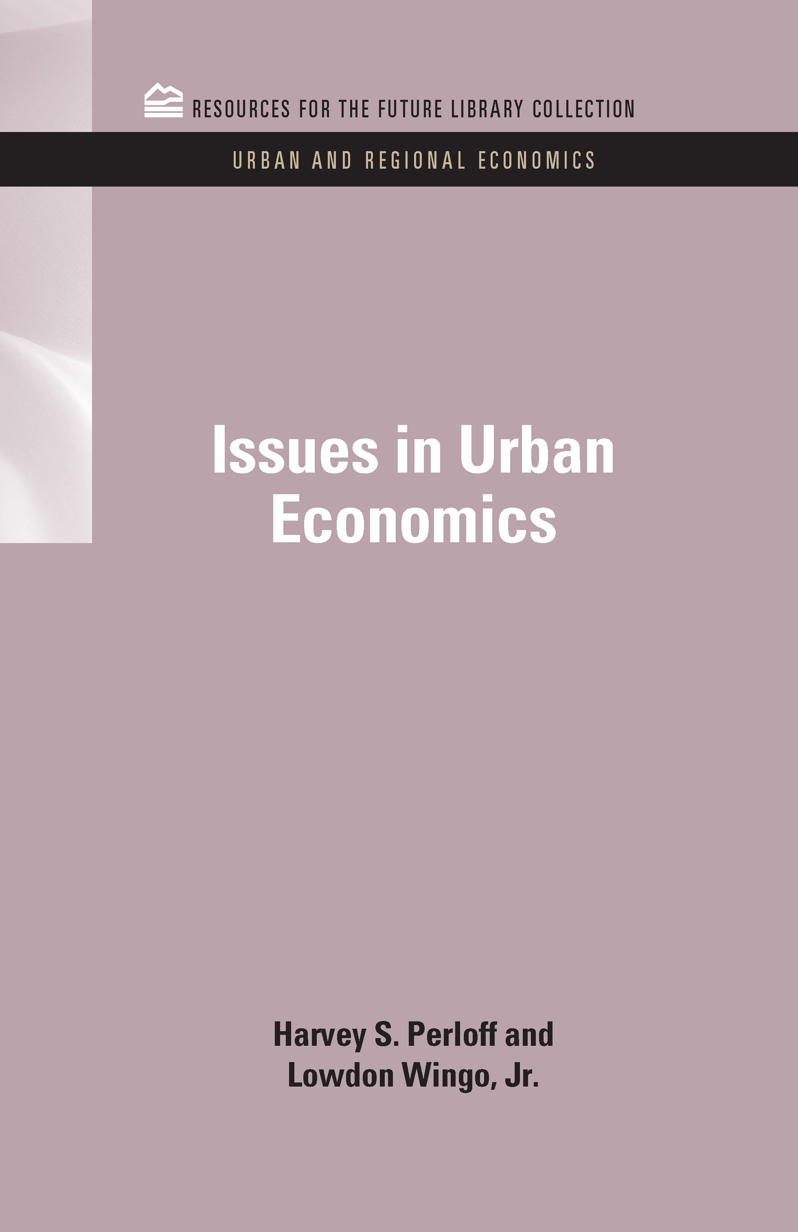 Issues in Urban Economics: 1st Edition (Hardback) book cover
